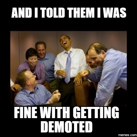 demoted